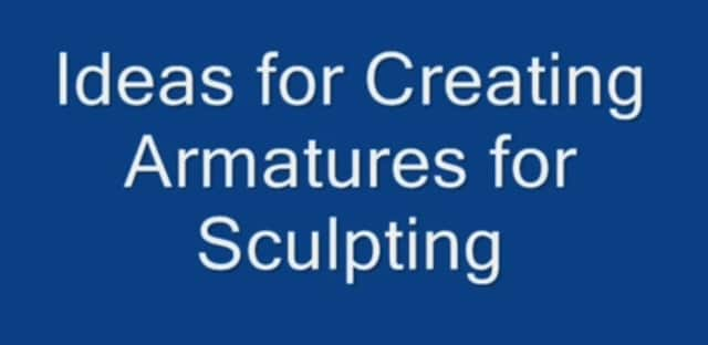 Armatures for Paper Mache
