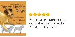 Make paper Mache Dogs