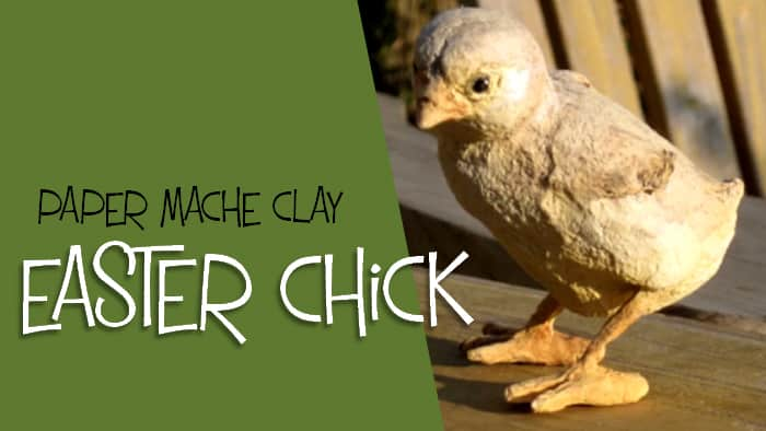 Make an Easter chick with paper mache clay.