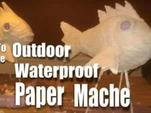 """Waterproof """"Paper Mache"""" Technique"""