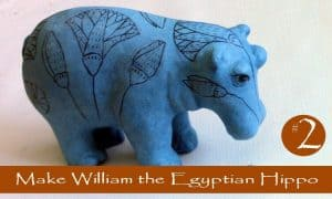 Make William the Egyptian Hippo with paper mache clay.