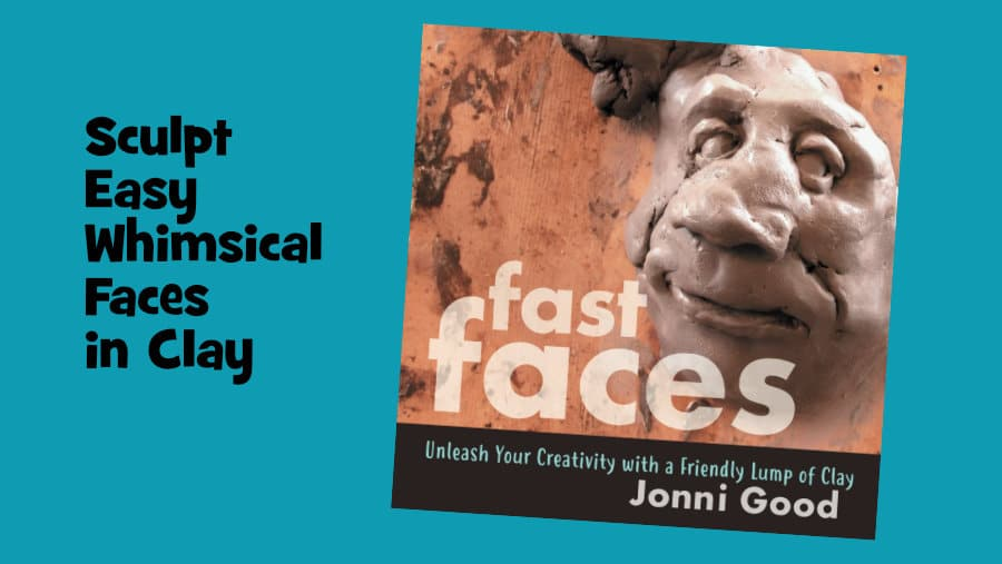 Fast Faces Book - sculpt faces in clay