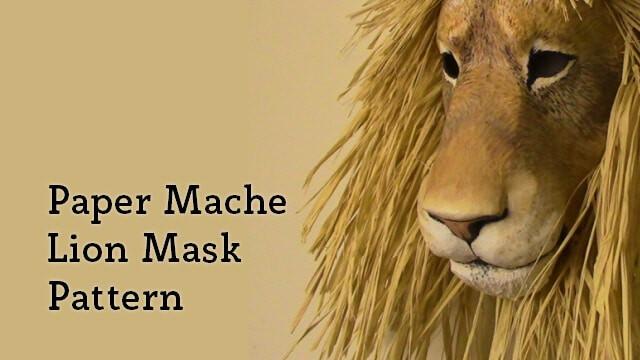 Pattern for a paper mache lion mask