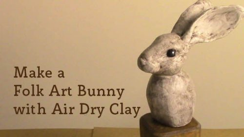Make a Folk Art Bunny with Air Dry Clay
