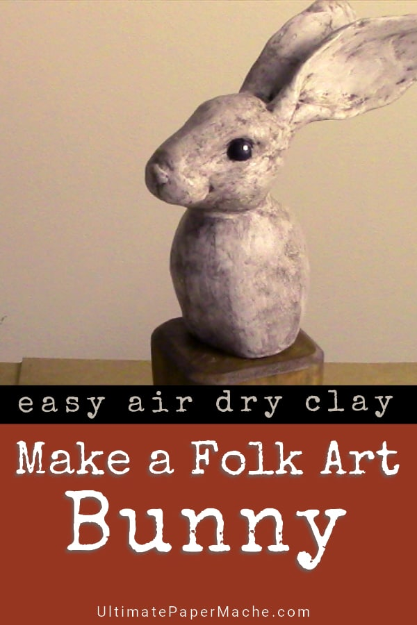 Make a folk art bunny with DAS air dry clay
