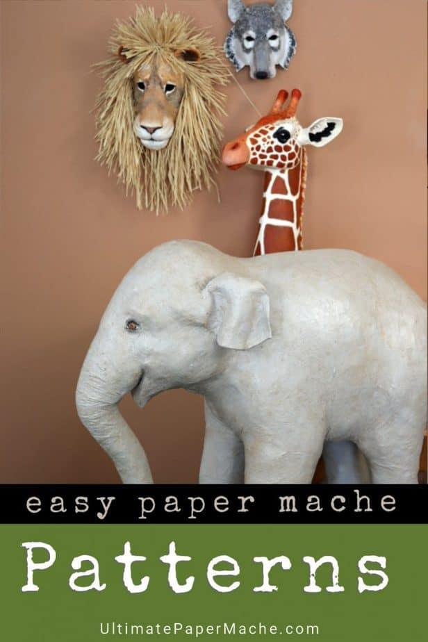 Favorite Paper Mache Patterns