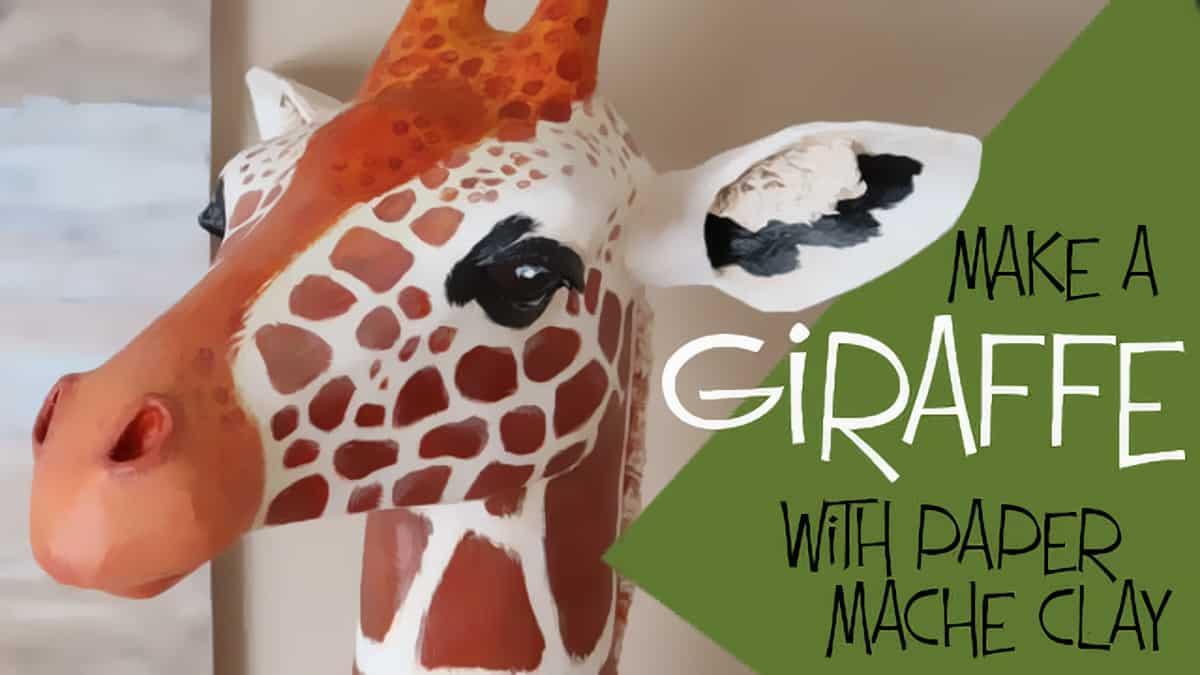 Make a Giraffe Sculpture with Paper Mache Clay