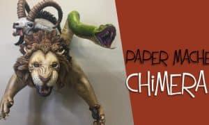 Paper mache chimera tutorial