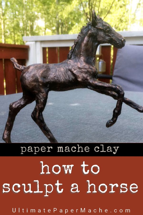 how to sculpt a horse with paper mache clay