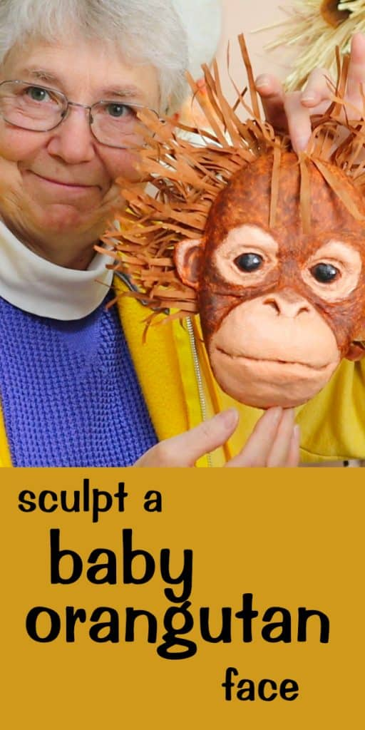 Sculpt a baby orangutan face with paper mache