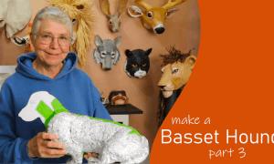 Make a paper mache basset hound, part 3