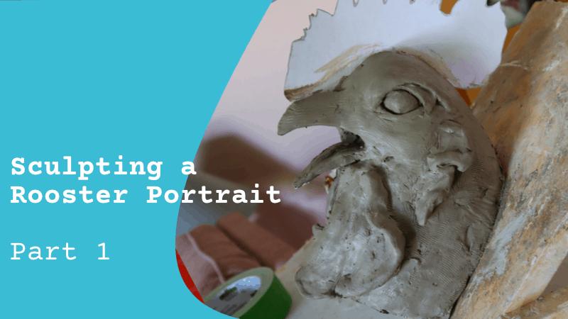 Sculpt a Rooster