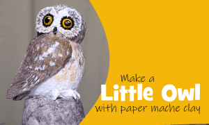 Make a little owl with paper mache clay