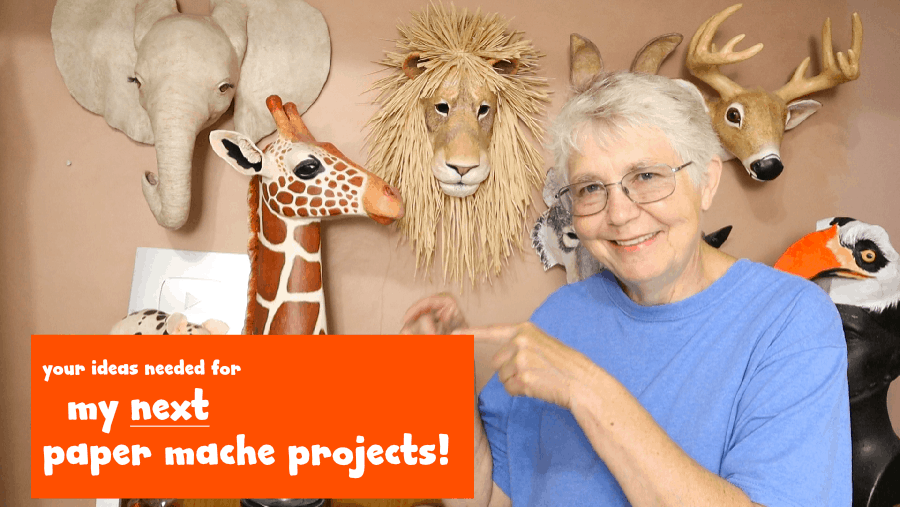 Ideas wanted for paper mache projects