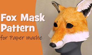 Fox Mask Pattern for Paper Mache